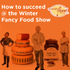 webinars@work archive: How to Succeed at the Winter Fancy Food Show 2014