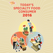 Today's Specialty Food Consumer 2016 FULL REPORT