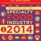 The State of the Specialty Food Industry 2014 - Full Report