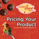 Pricing: from The Basics: The Business of Specialty Foods