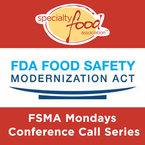 Member Update Conference Call: FSMA Mondays on Foreign Suppliers and Third Party Accreditation Rules
