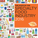 The State of the Specialty Food Industry 2016 - Summary Report