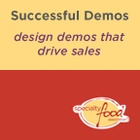 The Specialty Food Association Guide to Successful Demos