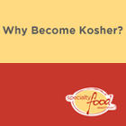 Why Become Kosher?