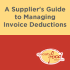 A Supplier's Guide to Managing Invoice Deductions