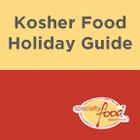 Kosher Food Holiday Guide 2011-2014