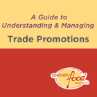 A Guide to Understanding & Managing Trade Promotions