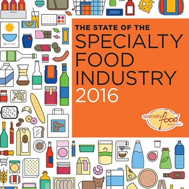 The State of the Specialty Food Industry 2016