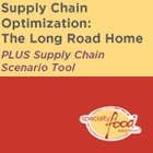 Supply Chain Optimization: The Long Road Home PLUS Supply Chain Scenario Tool