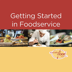 Getting Started in Foodservice