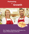Partnering for Growth: How Suppliers, Distributors and Retailers Can Improve Relationships and Results