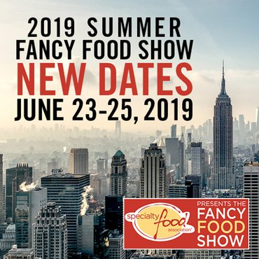SFA President Announces New Summer Fancy Food Show 2019